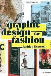 GRAPHIC DESIGN FOR FASHION -FASHION EXPOSED.
