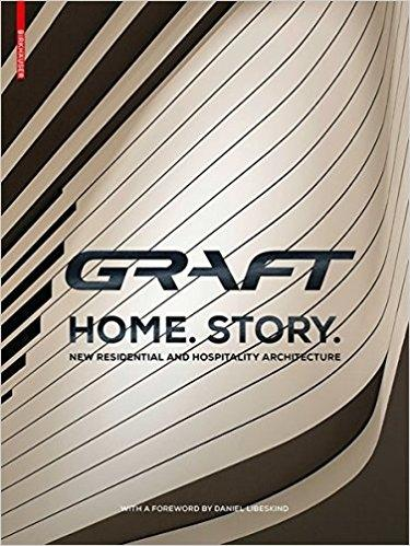 CRAFT. HOME STORY. NEW RESIDENTIAL AND HOSPITALITY ARCHITECTURE