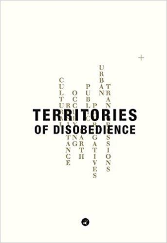 OUALALOU +  CHOI:   TERRITORIES OF DISOBEDIENCE