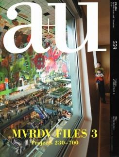 MVRDV: A+U Nº 559. MVRDV FILES 3 PROJECTS 230- 700