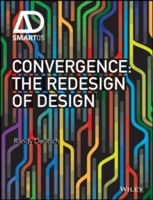 CONVERGENCE : THE REDESIGN OF DESIGN