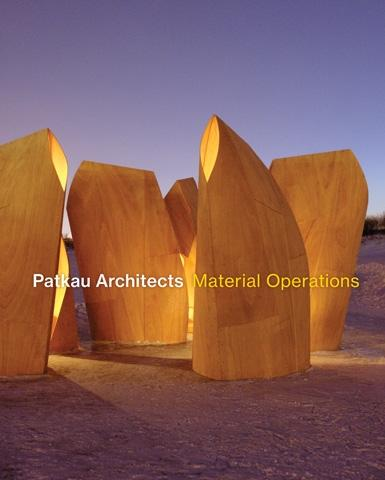 PATKAU ARCHITECTS - MATERIAL OPERATIONS