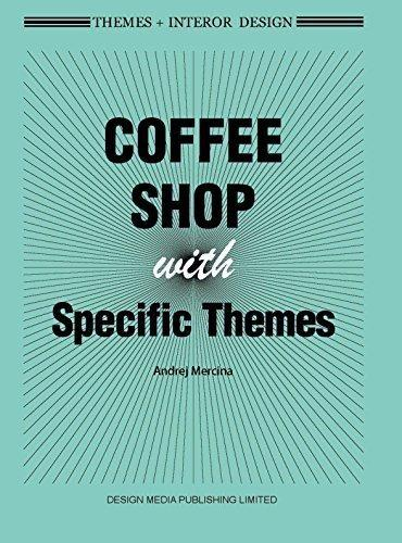 COFEE SHOPS WITH SPECIFIC THEMES