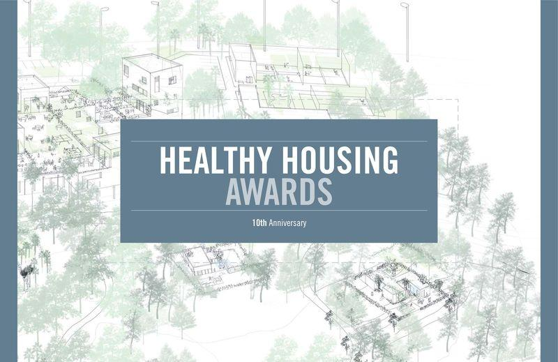 "HEALTHY HOUSING AWARDS ""10TH ANNIVERSARY""."