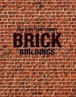 100 CONTEMPORARY BRICK BUILDINGS. 2 VOLS.