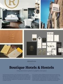 BRANDLIFE: BOUTIQUE & HOSTELS. INTEGRATED BRAND SYSTEMS IN GRAPHIC AND SPACE