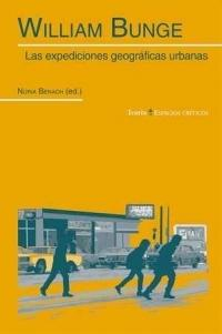 WILLIAM BUNGE. LAS EXPEDICIONES GEOGRÁFICAS URBANAS
