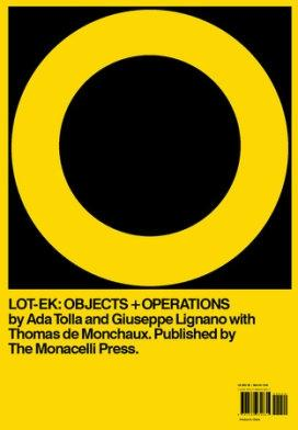 LOT- EK: OBJECTS+ OPERATIONS