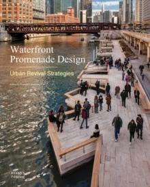 "WATERFRONT PROMENADE DESIGN. ""URBAN REVIVAL STRATEGIES"""