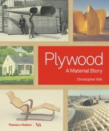 PLYWOOD.  A MATERIAL STORY.
