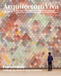 ARQUITECTURA VIVA Nº 198  HANDMADE: CRAFTBUILT: SIX WORKS IN THREE CONTINENTS