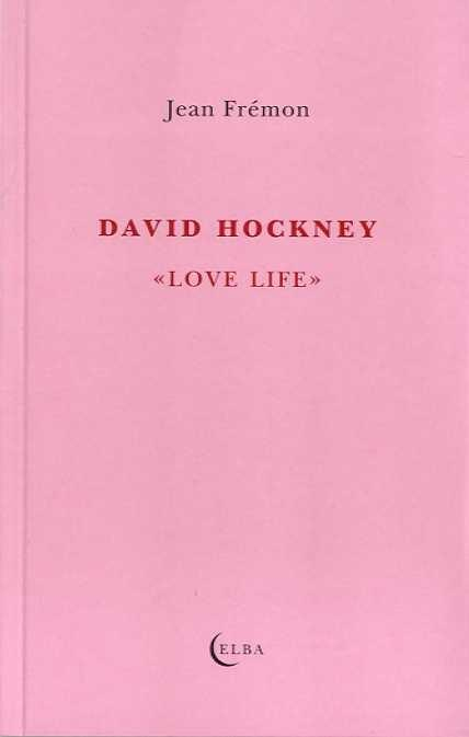 "DAVID HOCKNEY """"LOVE LIFE"""""