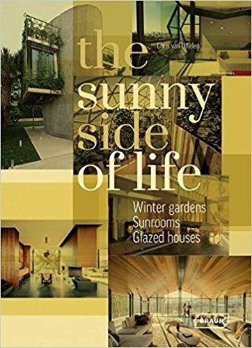 SUNNY SIDE OF LIFE. WINTER GARDENS, SUNROOMS, GREENHOUSES