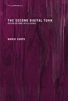 SECOND DIGITAL TURN: DESIGN BEYOND INTELLINGENCE