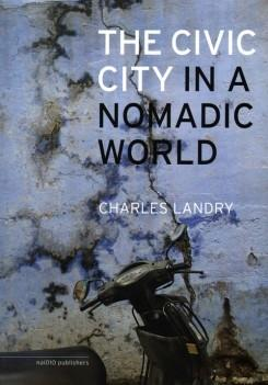 CIVIC IN A NOMADIC WORLD, THE