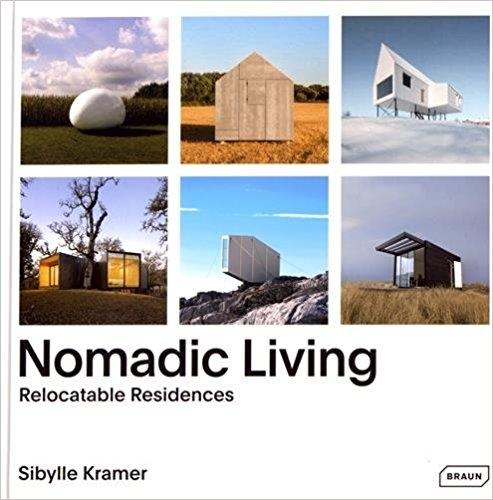 NOMADIC LIVING. RELOCATABLE RESINDENCES