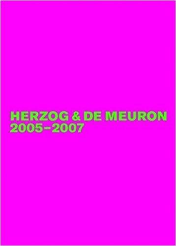 "HERZOG & DE MEURON 2005-2007. VOL 6 ""THE COMPLETE WORKS """