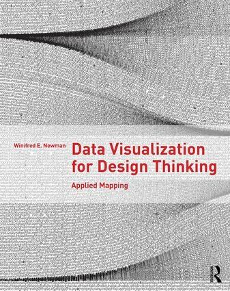 DATA VISUALIZATION FOR DESIGN THINKING : APPLIED MAPPING