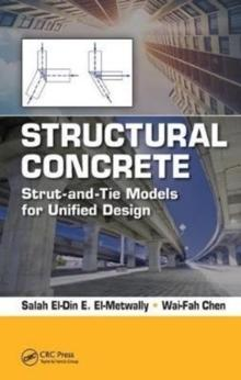 STRUCTURAL CONCRETE. STRUT- AND- TIE MODELS FOR UNIFIED DESIGN
