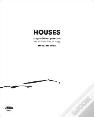 HOUSES: AN ARCHITECTURAL JOURNEY