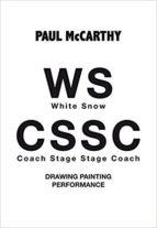 WS (WHITE SNOW) CSSC ( COACH STAGE STAGE COACH)