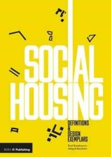 SOCIAL HOUSING : DEFINITIONS AND DESIGN EXEMPLARS
