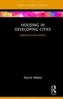 HOUSING IN DEVELOPING CITIES : EXPERIENCE AND LESSONS