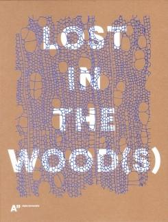LOST IN THE WOOD(S)