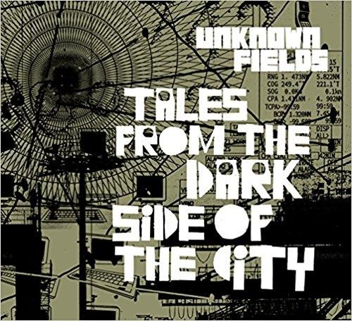 UNKNOW FIELDS. TALES FROM THE DARK SIDE OF THE CITY ( 6 VOLS)