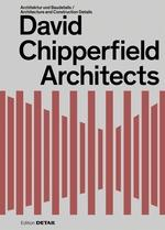 CHIPPERFIELD: DAVID CHIPPERFIELD ARCHITECTS. DETAIL . 2 EDIT. REV.
