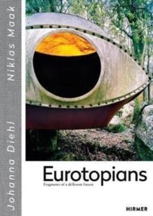 EUROTOPIANS - FRAGMENTS OF A DIFFERENT FUTURE