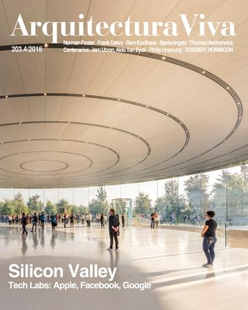 ARQUITECTURA VIVA Nº 203  SILICON VALLEL. TECH LABS: APPLE,FACEBOOK,GOOGLE..(FOSTER; GEHRY; KOOLHAAS,.