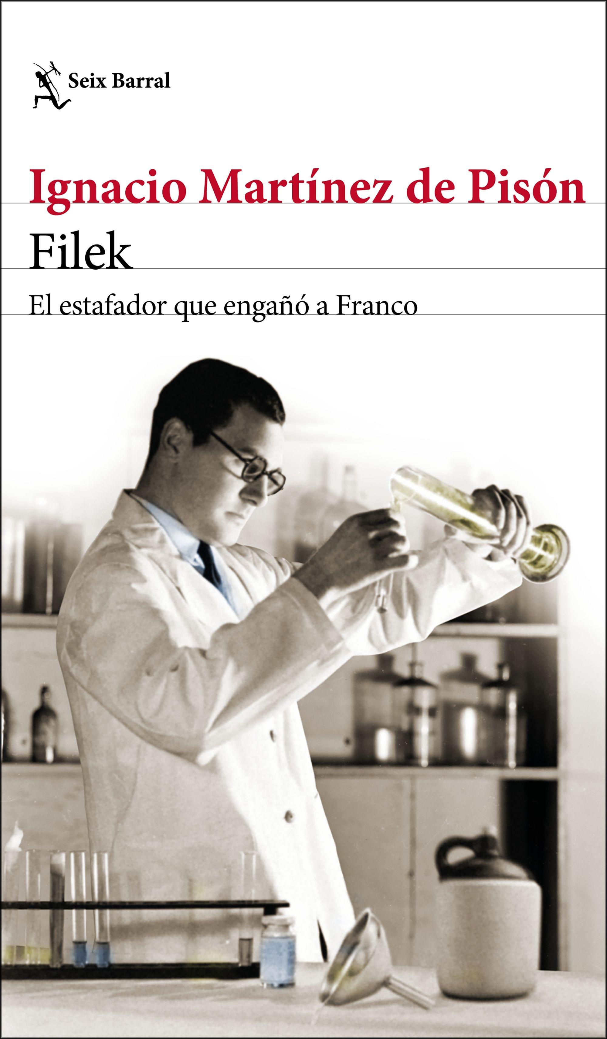 "FILEK ""EL ESTAFADOR QUE ENGAÑÓ A FRANCO"""