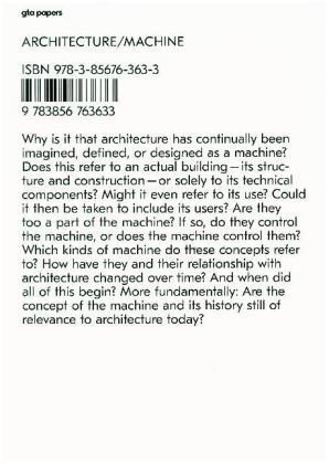 "ARCHITECTURE / MACHINE  GTA PAPERS Nº 1 ""PROGRAMS, PROCESSES, AND PERFORMANCES"""