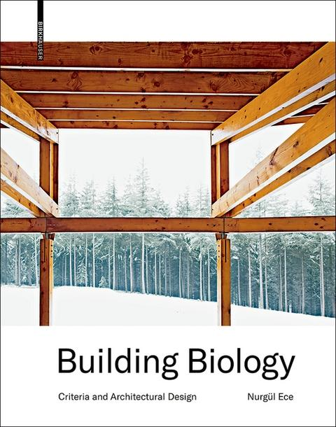 "BUILDING BIOLOGY ""CRITERIA AND ARCHITECTURAL DESIGN"""