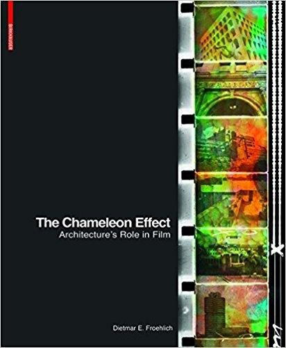CHAMELEON EFFECT. ARCHITECTURE'S ROLE IN FILM