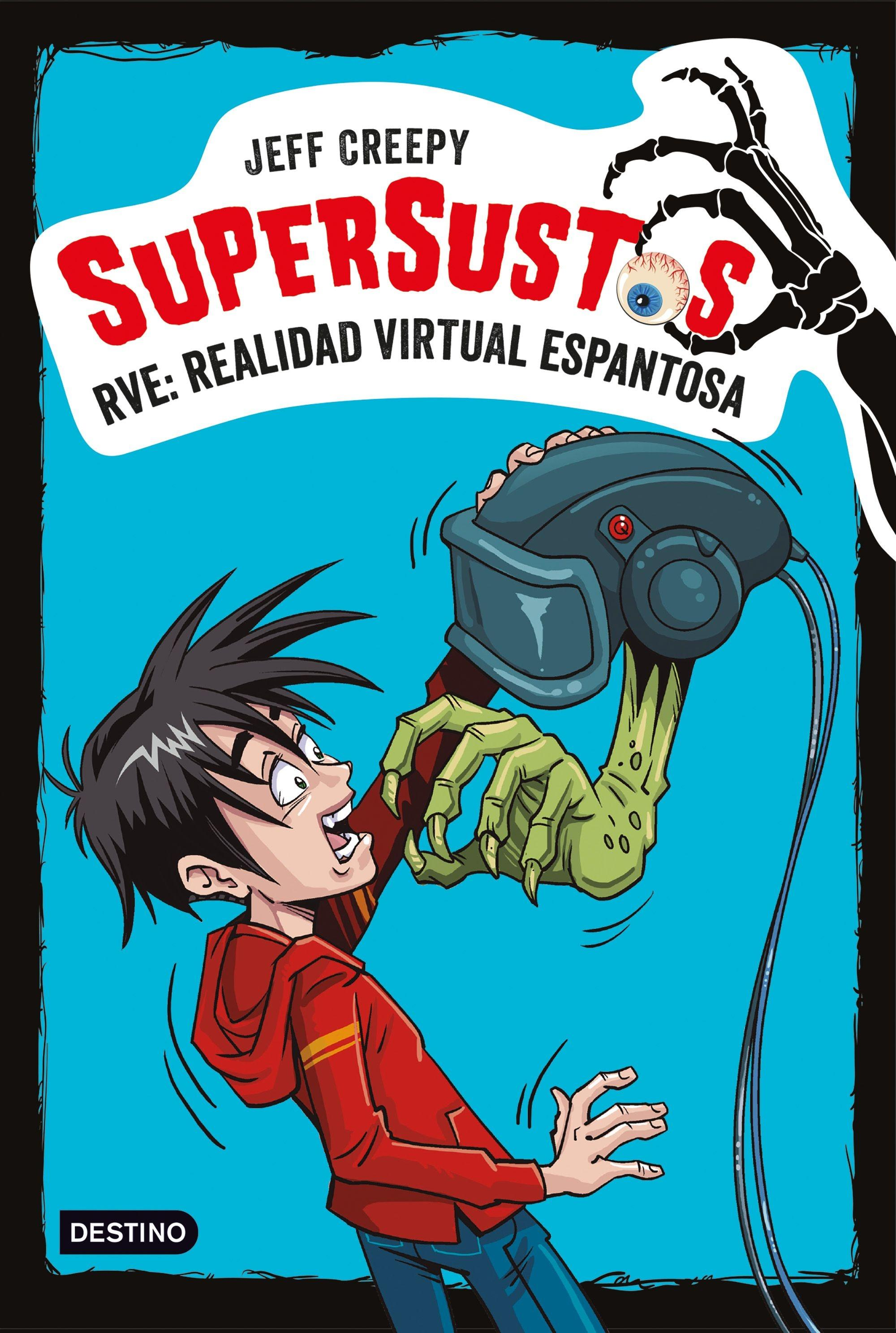 SUPERSUSTOS. RVE: REALIDAD VIRTUAL ESPANTOSA