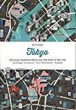 TOKYO. CITIX60 LOCAL CREATIVES BRING YOU THE BEST OF THE CITY.