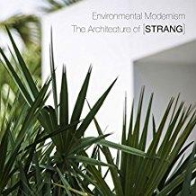 STRANG: ENVIRONMENTAL MODERNISM. THE ARCHITECTURE OF  MAX STRANG