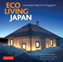 ECO LIVING JAPAN, SUSTAINABLE IDEAS FOR LIVING GREEN