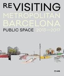 RE-VISITING METROPOLITAN BARCELONA
