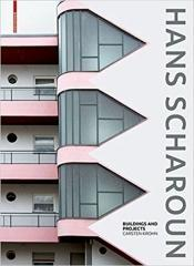 "SCHAROUN: HANS SCHAROUN ""BUILDINGS AND PROJECTS"""