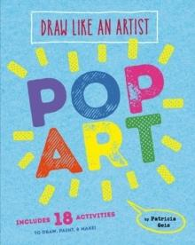 POP ART. DRAW LIKE AN ARTIST