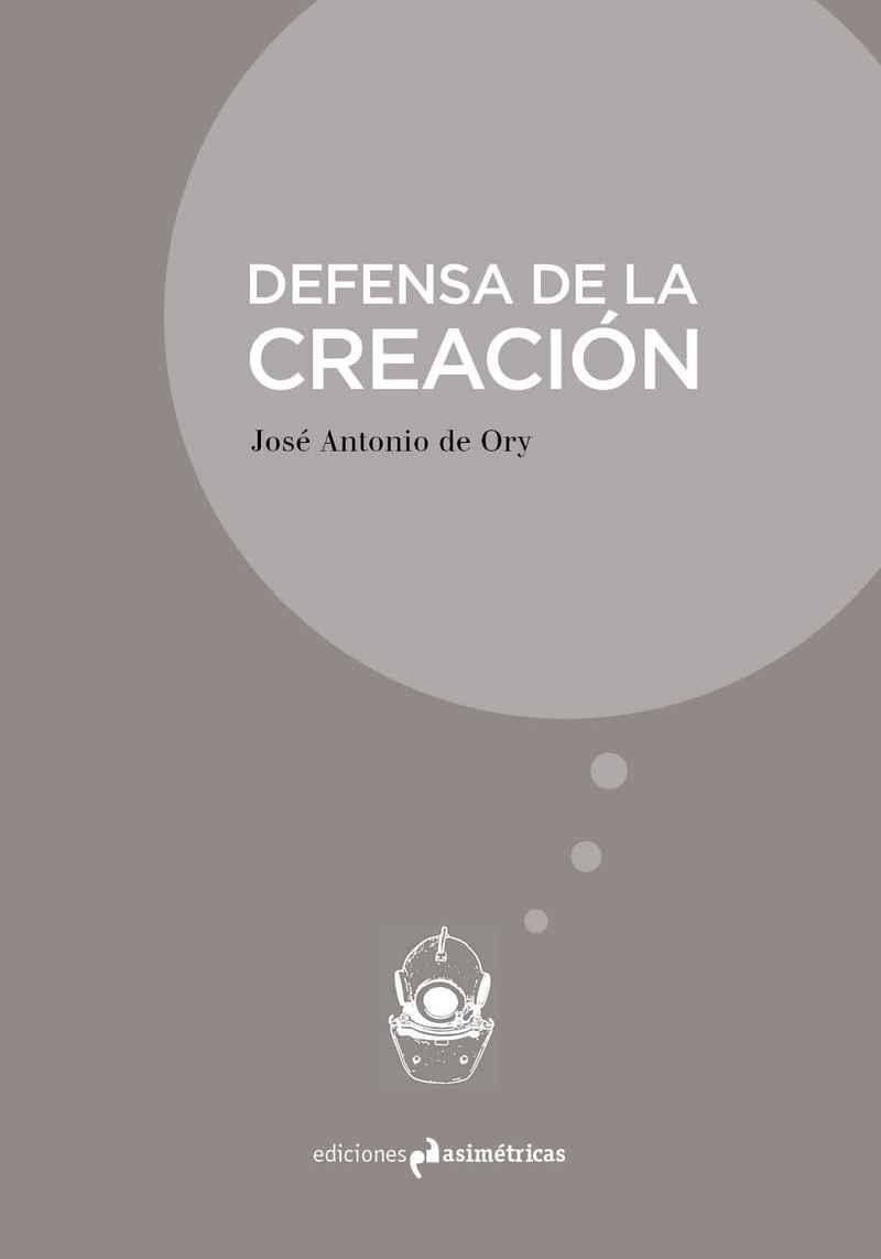 DEFENSA DE LA CREACION