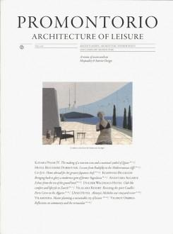 PROMONTORIO: ARCHITECTURE OF LEISURE.