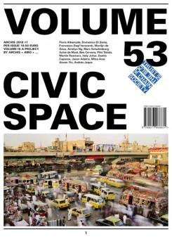 VOLUME Nº 53. CIVIC SPACE. ARCHIS 2018/1