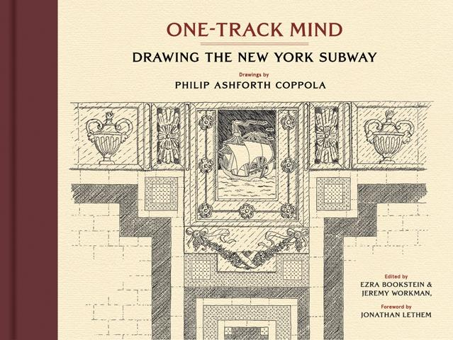 ONE- TRACK MIND. DRAWING THE NEW YORK SUBWAY