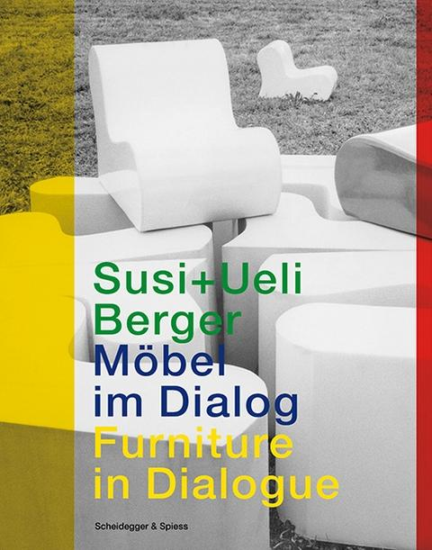 SUSI + UELI  BERGER . MODEL IM DIALOG / FORNITURE IN DIALOGUE