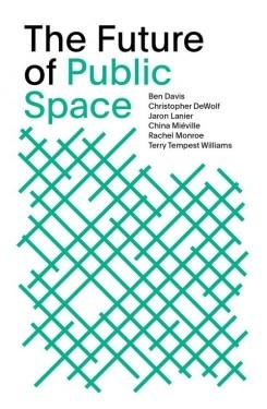 FUTURE OF PUBLIC SPACE. SOM THINKERS VOL.2