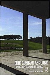 ASPLUND: ERIK GUNNAR ASPLUND : LANDSCAPES AND BUILDINGS